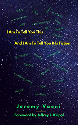 The cover of Jeremy Vaeni's book, 'I Am to Tell You This'.